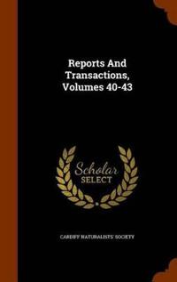 Reports and Transactions, Volumes 40-43