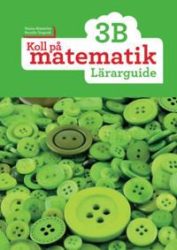 Koll på matematik 3B Lärarguide