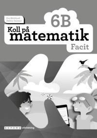 Koll på matematik 6B Facit (5-pack)