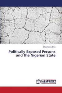 Politically Exposed Persons and the Nigerian State