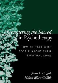 Encountering the Sacred in Psychotherapy