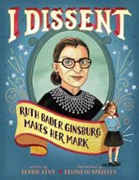 I Dissent - Debbie Levy - böcker (9781481465595)     Bokhandel
