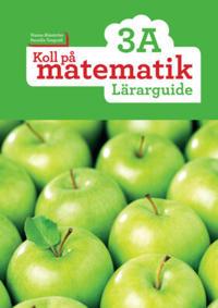 Koll på matematik 3A Lärarguide