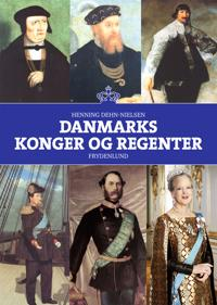Danmarks konger og regenter