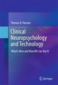 Clinial Neuropsychological  and Technology