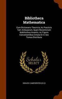 Bibliotheca Mathematica
