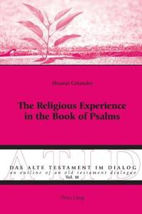 The Religious Experience in the Book of Psalms