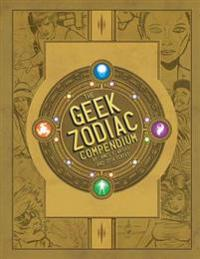 The Geek Zodiak Compendium