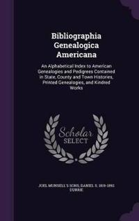 Bibliographia Genealogica Americana