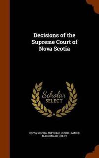 Decisions of the Supreme Court of Nova Scotia