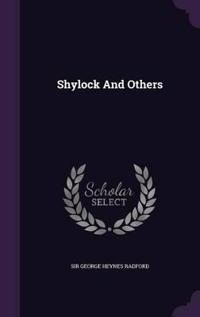 Shylock and Others