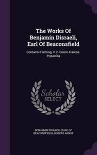 The Works of Benjamin Disraeli, Earl of Beaconsfield