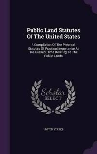 Public Land Statutes of the United States
