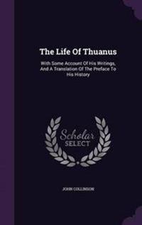 The Life of Thuanus