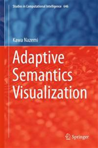 Adaptive Semantics Visualization
