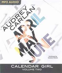 Calendar Girl: Volume Two: April, May, June