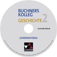 Buchners Kolleg Geschichte Ausgabe Berlin 2. Lehrermaterial