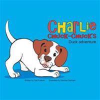 Charlie Chuck-Chuck's: Duck Adventure