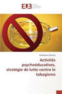 Activites Psychoeducatives, Strategie de Lutte Contre Le Tabagisme