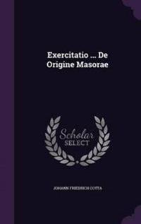 Exercitatio ... de Origine Masorae