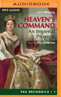 Heaven's Command: An Imperial Progess