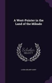 A West-Pointer in the Land of the Mikado