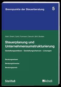 Steuerplanung und Unternehmensumstrukturierung