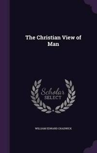 The Christian View of Man