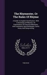 The Rhymester, or the Rules of Rhyme