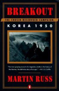 Breakout: The Chosin Reservoir Campaign, Korea 1950