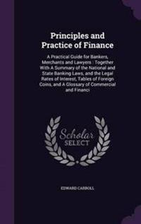 Principles and Practice of Finance