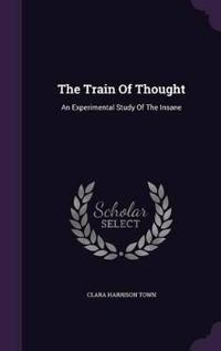 The Train of Thought