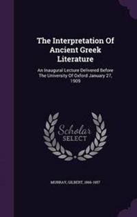 The Interpretation of Ancient Greek Literature