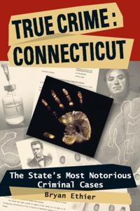 True Crime: Connecticut