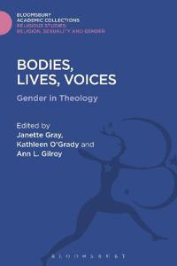 Bodies, Lives, Voices: Gender in Theology