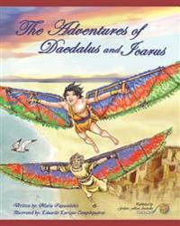 The Adventures of Daedalus and Icarus: Daedalus and Icarus