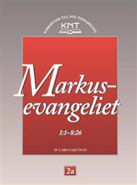 Markusevangeliet 1:1 - 8:26
