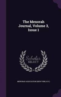 The Menorah Journal, Volume 3, Issue 1