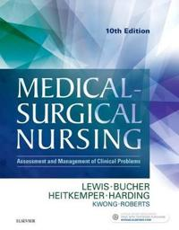 Medical-Surgical Nursing: Assessment and Management of Clinical Problems, Single Volume