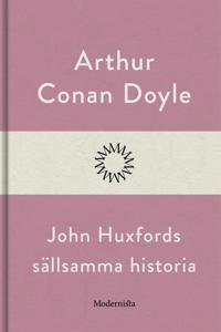 John Huxfords sällsamma historia