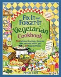 Fix-It and Forget-It Vegetarian Cookbook