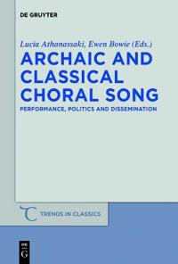 Archaic and Classical Choral Song