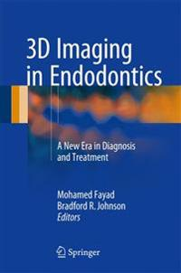 3d Imaging in Endodontics With Online Files/Update
