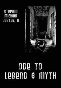 Ode to Legend & Myth