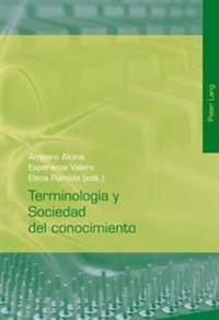 Terminologia y Sociedad del Conocimiento