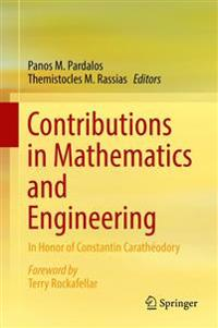 Contributions in Mathematics and Engineering