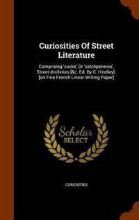 Curiosities of Street Literature