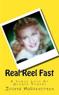 Real Reel Fast: A Vogue Look at Ginger Rogers