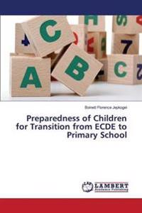 Preparedness of Children for Transition from Ecde to Primary School