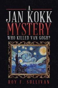 A Jan Kokk Mystery